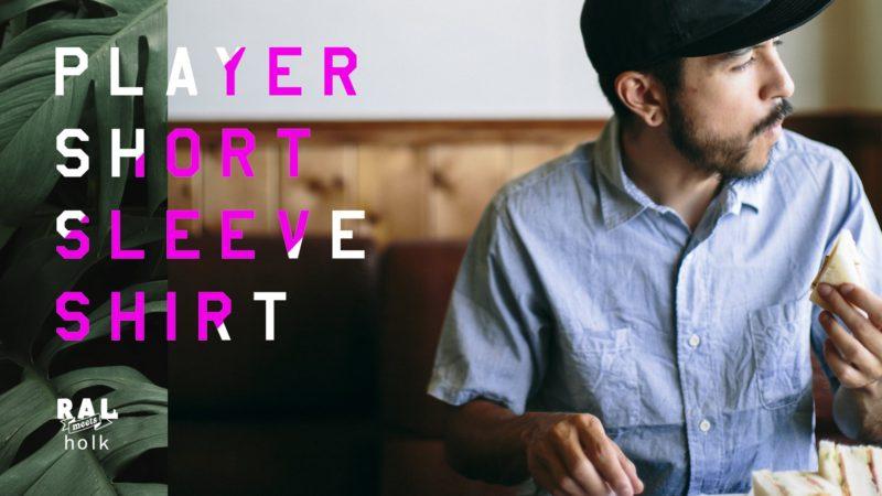 RAL meets holk / Player Short Sleeve Shirt