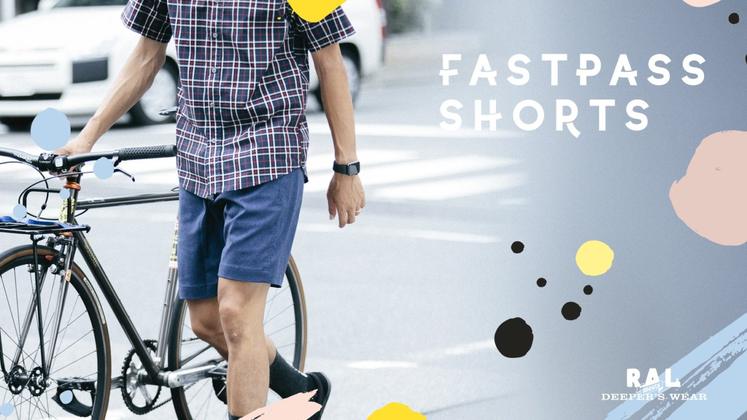 RAL meets DEEPER'S WEAR / Fast Pass Shorts